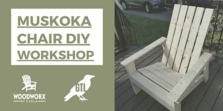 Muskoka Chair Workshop tickets