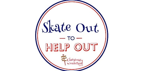 Skate Out to Help Out, Wed 25th November at Christmas Wonderland Lakeside tickets