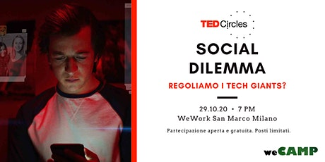 [EVENTO RINVIATO] TED Circle - Social Dilemma: regoliamo i tech giants? tickets