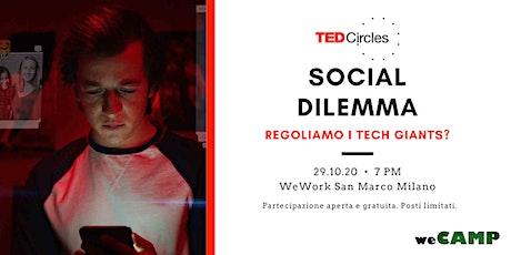 [EVENTO RINVIATO] TED Circle - Social Dilemma: regoliamo i tech giants? biglietti