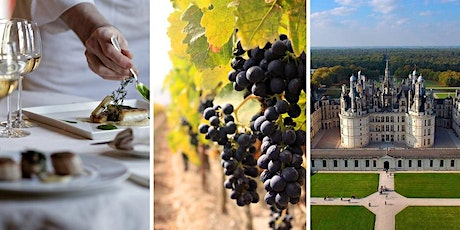 """Wine Class """"Wines of Loire Valley and Bordeaux Wine Regions"""" tickets"""