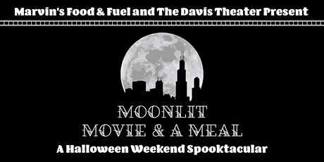 Moonlit Movie and a Meal • A Halloween Weekend Spooktacular tickets