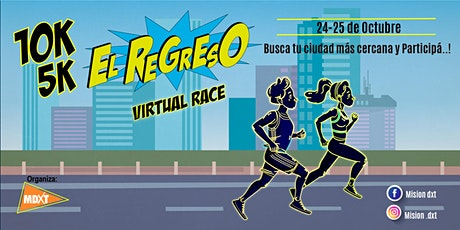 "10k - 5k ""VIRTUAL RACE, EL REGRESO"" entradas"