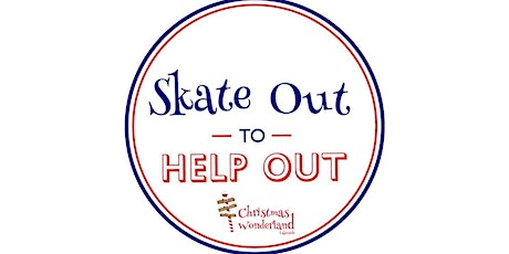 Skate Out to Help Out, Mon 30th November at Christmas Wonderland Lakeside tickets