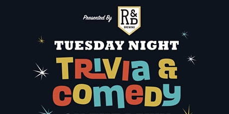 Tuesday Night Trivia & Comedy Presented by R&D Brewing tickets