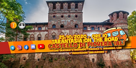Tarantasia on the Road! - Castello di Piovera biglietti