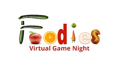 Virtual Game Night for FOODIES! tickets