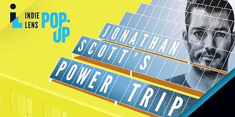 FREE Online Film Screening and discussion - Jonathan's Power Trip tickets