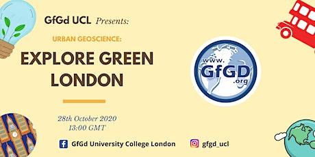 Urban Geoscience: Explore Green London tickets