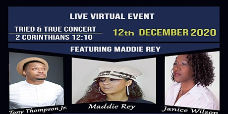 Tried & True Concert Event tickets