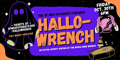 Hallowrench: an extra-spoopy edition of The World Wide Wrench tickets