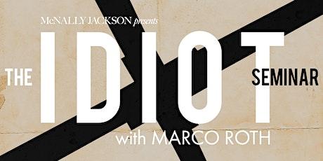 McNally Jackson Presents: The Idiot Seminar tickets