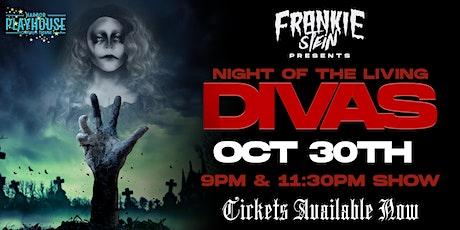 """FRANKIE STEIN'S """"NIGHT OF THE LIVING DIVAS"""" tickets"""