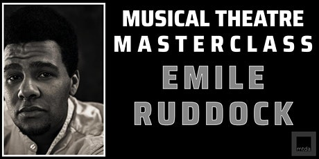 Musical Theatre ONLINE Masterclass with Emile Ruddock tickets
