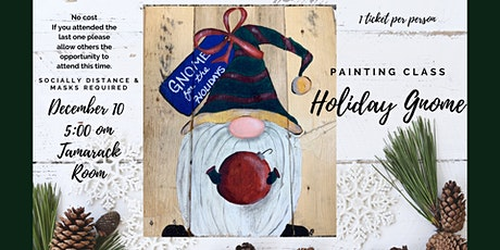 Painting Class with Robin Gnome for the Holidays Thurs Dec 10 at 5 p.m. tickets