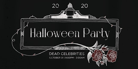 Halloween Party - Dead Celebrities @ The Roof tickets