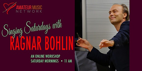 Singing Saturdays with Ragnar Bohlin: SESSION FOUR tickets