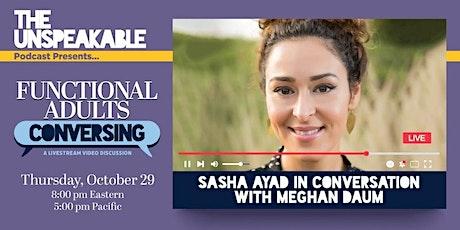 Sasha Ayad in conversation with Meghan Daum tickets