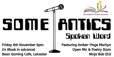 Some-Antics Spoken Word: Episode XXXII tickets