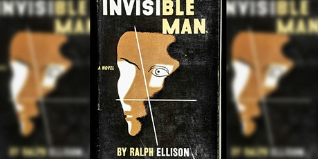 Virtual Tuesday Night Book Club: Ralph Ellison's  Invisible Man tickets