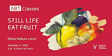 Still Life Fruit Art Class tickets