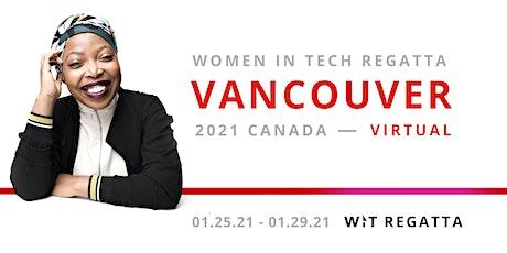 Women in Tech Regatta 2021 Virtual - Vancouver/ Canada tickets