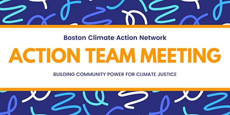Boston Climate Action Network - Action Team Meeting tickets