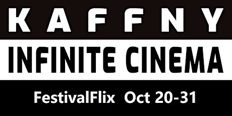 KAFFNY 2020: FestivalFlix Streaming Site Launch tickets