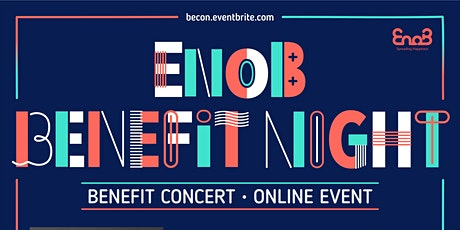 EnoB Benefit Night - Online Fundraising Event tickets