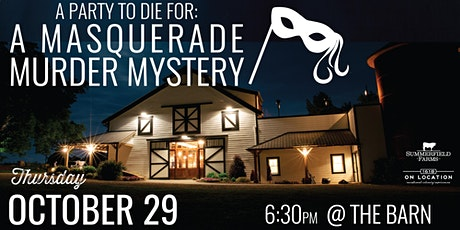 A Party to Die For: A Masquerade Murder Mystery Dinner & Show tickets