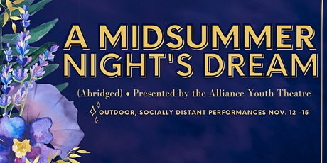 A Midsummer Night's Dream - Alliance Youth Theatre Production tickets
