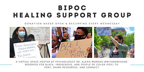 BIPOC Healing Support Group - Open and Recurring Every Wednesday tickets