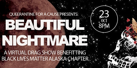 Queerantine for a Cause: Beautiful Nightmare tickets