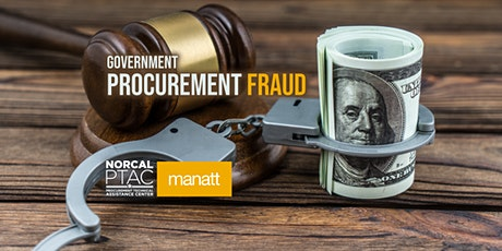 Federal Procurement Fraud Overview and Practical Insights   Webinar tickets