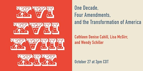 One Decade, Four Amendments, and the Transformation of America tickets
