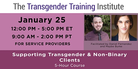 Supporting Trans & Non-Binary Clients:  For Social Service Providers -1/25 tickets