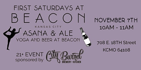 "First Saturdays at BEACON KC: ""Asana & Ale: Yoga and Beer at BEACON"" tickets"