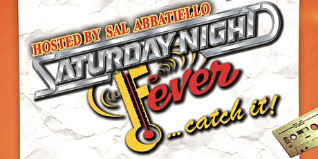 Saturday Night Fever Dinner Party W/ Sal Abbatiello & Dj WhiteBoy KYS tickets