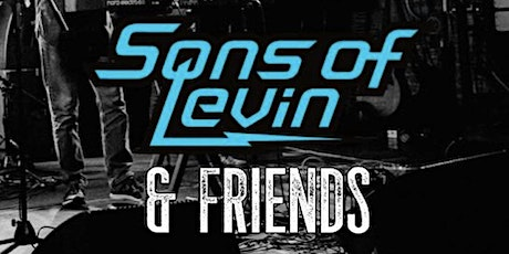 SONS OF LEVIN w/ special guests DANTE PALMINTERI and JEFFREY DILORIO tickets