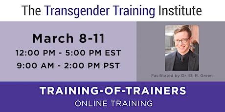 TTI's Training of Trainers -ONLINE- Mar 8-11, 2021 (12-5 PM ET/9AM-2PM PT) tickets