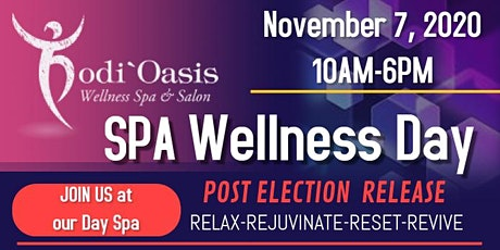 Wellness SPA Day-Post Election Release and Revive tickets