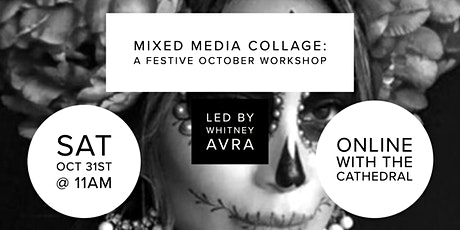 Mixed Media Collage: A Festive October Workshop with Whitney Avra tickets