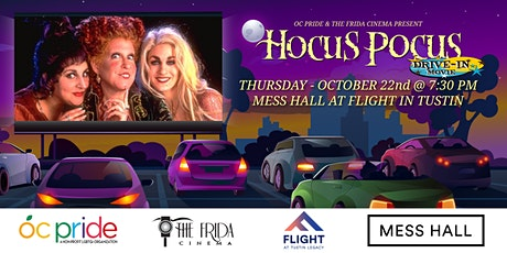SOLD OUT -- ENCORE - Hocus Pocus w/OC Pride: Drive-In at Tustin's Mess Hall tickets