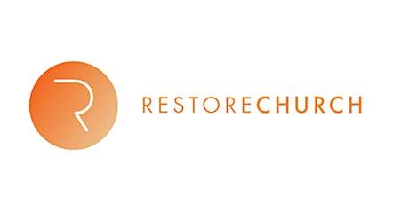Restore Church - Sunday Service tickets