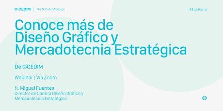 → Conoce más de Diseño Gráfico y Mercadotecnia Estratégica. boletos