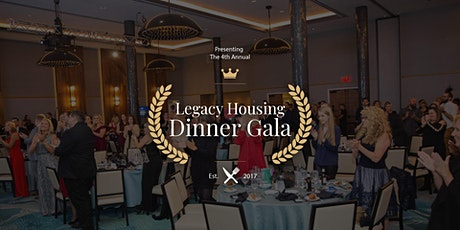 4th Annual Legacy Housing Dinner Gala tickets