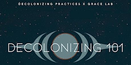 Grace Lab x Decolonizing Practices- Decolonizing 101 tickets