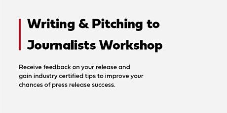 Writing & Pitching to Journalists Workshop tickets