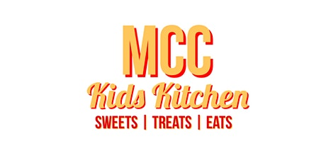 MCC Kids Kitchen LIVE! tickets