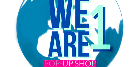 Copy of We Are One Pop-up Shop tickets